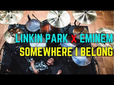 Linkin Park x Eminem - Somewhere I Belong - Drum Cover Tribute