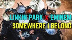 Linkin Park x Eminem - Somewhere I Belong | Matt McGuire Drum Cover Tribute