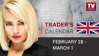 InstaForex tv news: Trader's calendar for February 28 – March 1:  Deluge of economic data to flood markets.