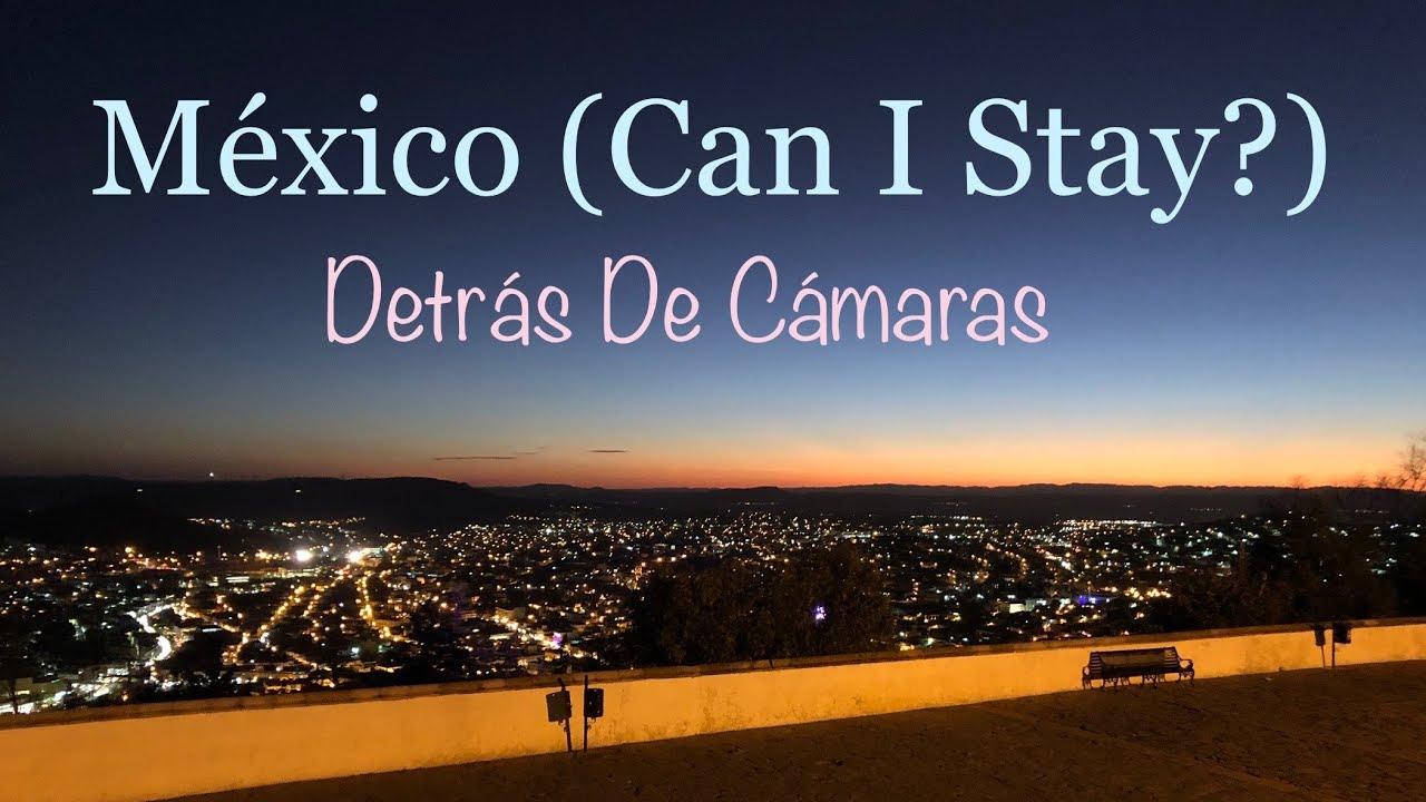 """Detrás de cámaras """"México (Can I Stay?)"""