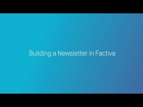 How to Build a Newsletter in Factiva