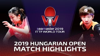 Chen Meng vs Wang Manyu | 2019 ITTF World Tour Hungarian Open Highlights (1/2)