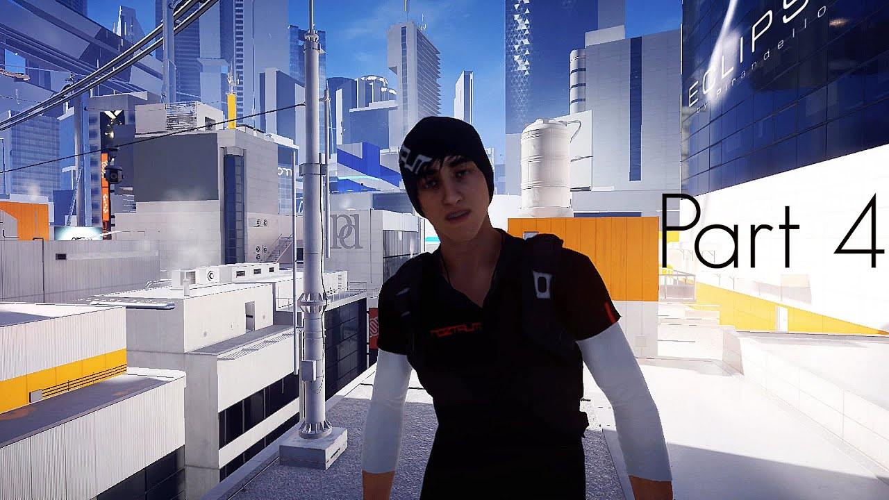 Mirror 39 s edge catalyst gameplay walkthrough part 4 for Mirror gameplay walkthrough