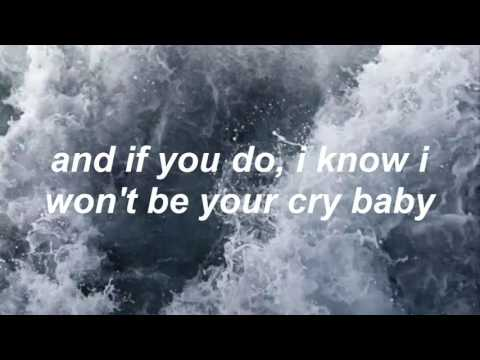 cry baby - the neighbourhood / lyrics