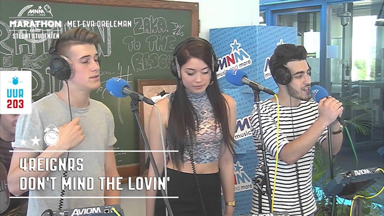 MNM Marathonradio: 4Reignrs - Don't Mind The Lovin' [LIVE]