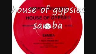 house of gypsies - samba