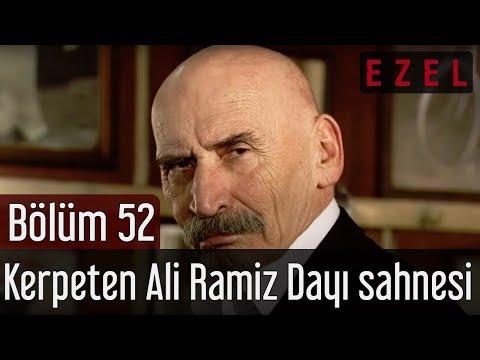 Ezel 52.Bölüm Kerpeten Ali Ramiz Dayı Sahnesi