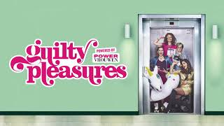 Guilty Pleasures | Official teaser