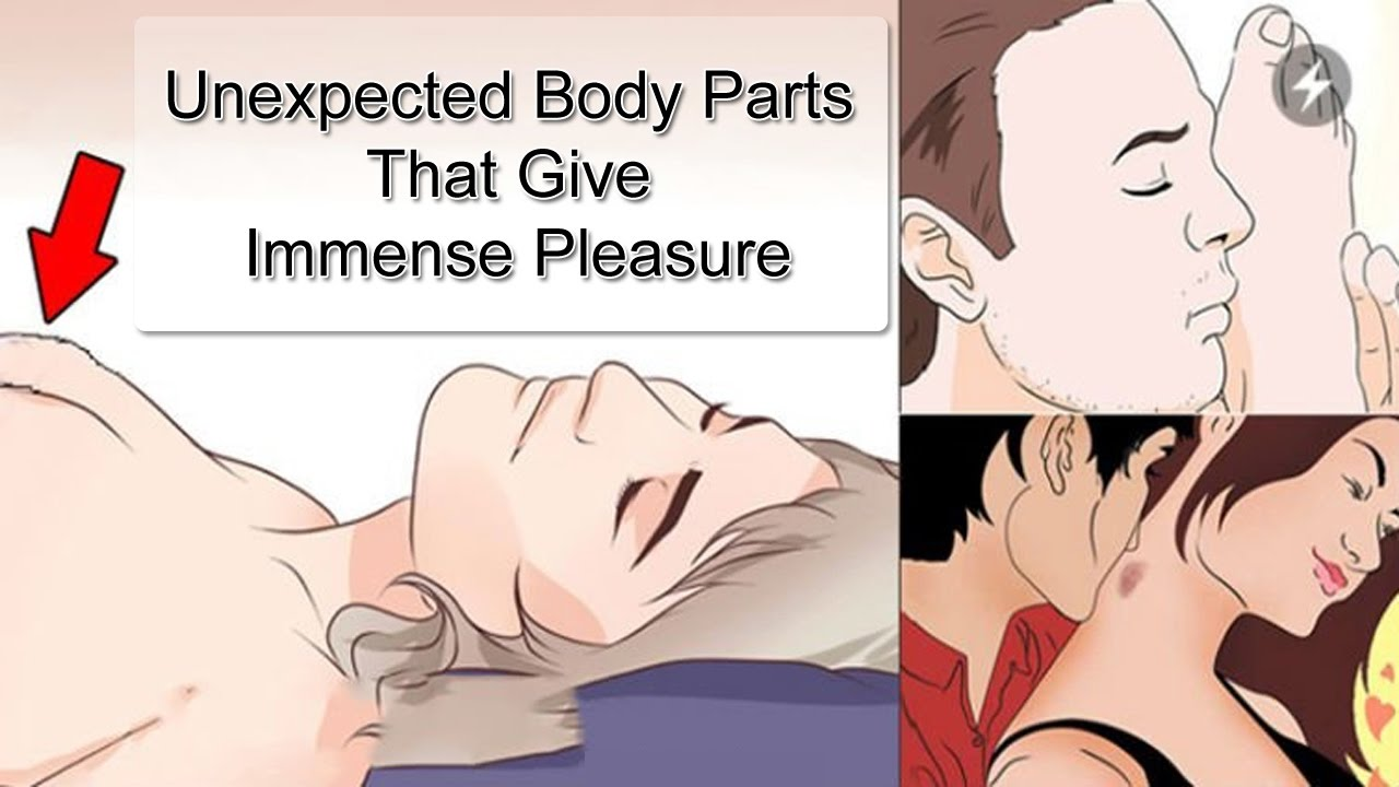 Unexpected Body Parts That Give Immense Pleasure - YouTube