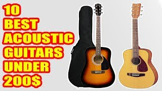 10 Best Acoustic Guitars under $200 in 2018