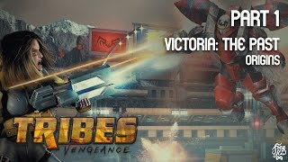 Full Play - Tribes Vengeance: Part 1