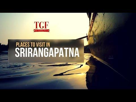 Must Visit places in Srirangapatnam  | Bangalore Mysore Enroute
