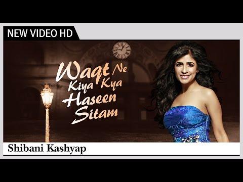 Waqt Ne Kiya Kya Haseen Sitam song lyrics