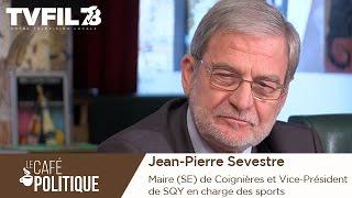 Le Café politique n°24 – Jean-Pierre Sevestre, Maire (SE) de Coignières