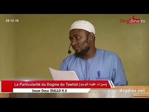 Khoutbah 28-12-18 | La Particularité du Dogme du Tawhid | Imam Omar DIALLO H.A