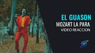 Mozart La Para - EL GUASON (Vídeo Reacción) Luis Show