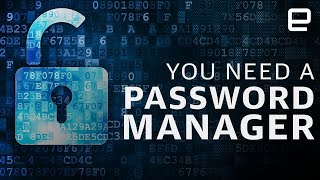 You need a password manager