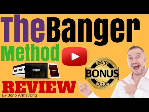 The Banger Method Review [WARNING] DON'T BUY THE BANGER METHOD WITHOUT MY **CUSTOM** BONUSES!!
