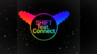 Shift feat Connect-R (piele alba, piele neagra)Bass boosted