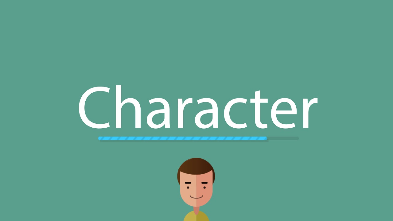 How to pronounce Character