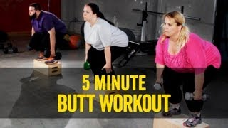 5 Minute Butt Workout: Tone and Lift Your Butt!