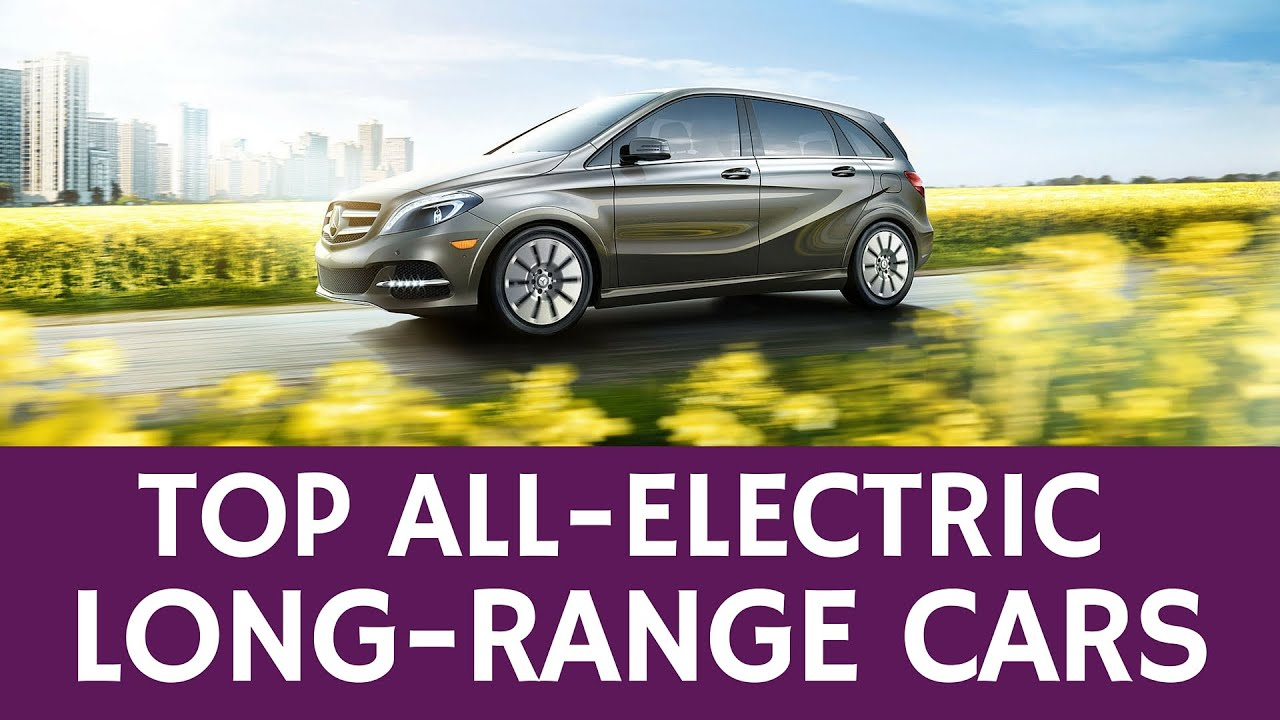 12 Best Electric Cars With The Longest Driving Range