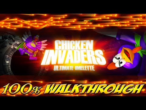 Chicken Invaders 4: Ultimate Omelette - ALL WAVES / LEVELS [100% walkthrough]