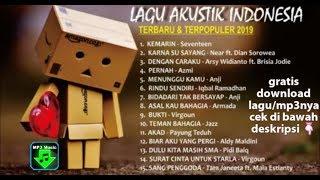 Kompilasi lagu akustik indonesia ...