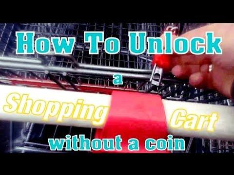 How To Unlock A Shopping Cart Without A Coin - Lifehack