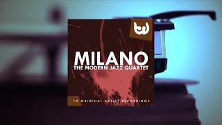 The Modern Jazz Quartet - Milano (Full Album)