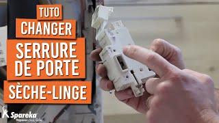 Comment changer la serrure de porte d'un sèche linge