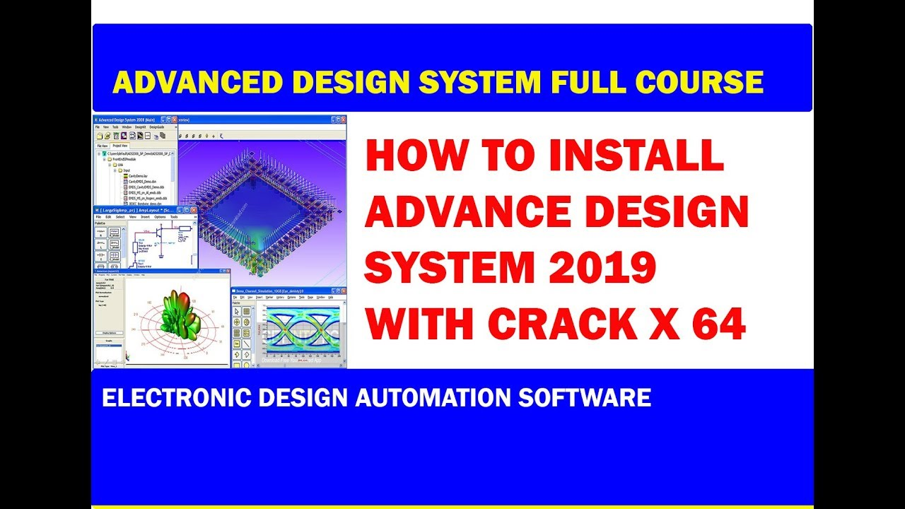 How To Install Advanced Design System Ads Keysight 2019 With Crack X 64 Youtube
