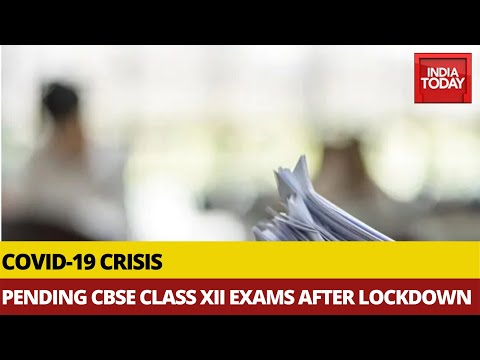 pending-cbse-class-xii-exams-to-be-held-after-lockdown,-no-exams-for-class-x