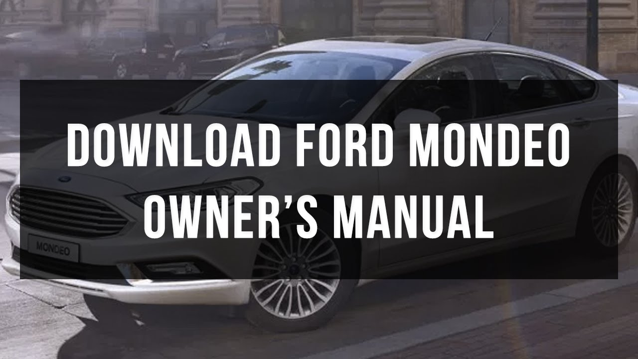ford mondeo owners  service manual youtube