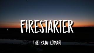 Raja Kumari Firestarter Lyrics