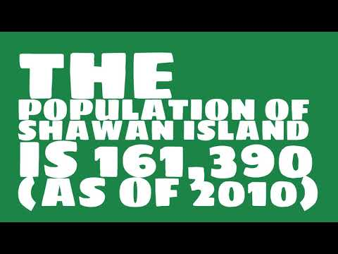 What is the population of Shawan Island?
