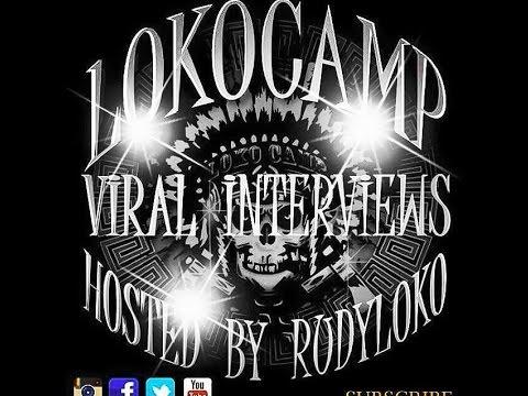 LOKOCAMP #VIRAL INTERVIEWS #9 Host RUDY LOKO with BANDIT