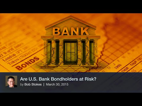 Are U.S. Bank Bondholders at Risk?