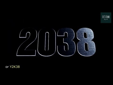 THE WORLD IS ENDING IN 2038 ??? |