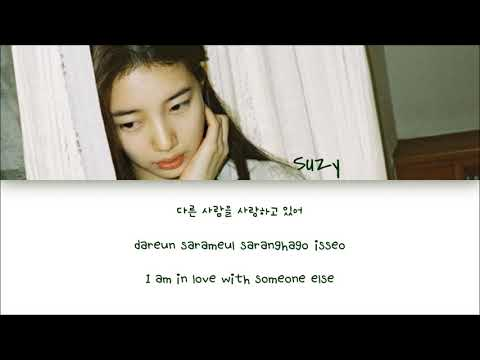 Suzy (수지) - 다른사람을 사랑하고 있어 (I Love Someone Else) (Color Coded Han/Rom/Eng Lyrics) | By Marc