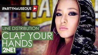 2NE1 - Clap Your Hands // Line Distribution