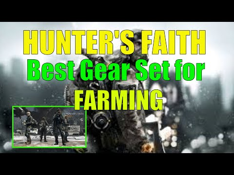 The Division: Hunter's Faith Gear Set is Best for PvE! Ultimate Farming!
