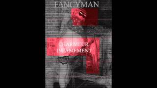 Fancyman - Robot Invasion
