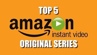 Top 5 Best Amazon Prime Original Series to Watch Now!
