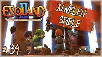 EVOLAND 2 ✨ 34 - Juwelen-Spiele | Gameplay Deutsch German
