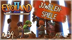EVOLAND 2 ✨ 34 - Juwelen-Spiele | Gameplay Deutsch German