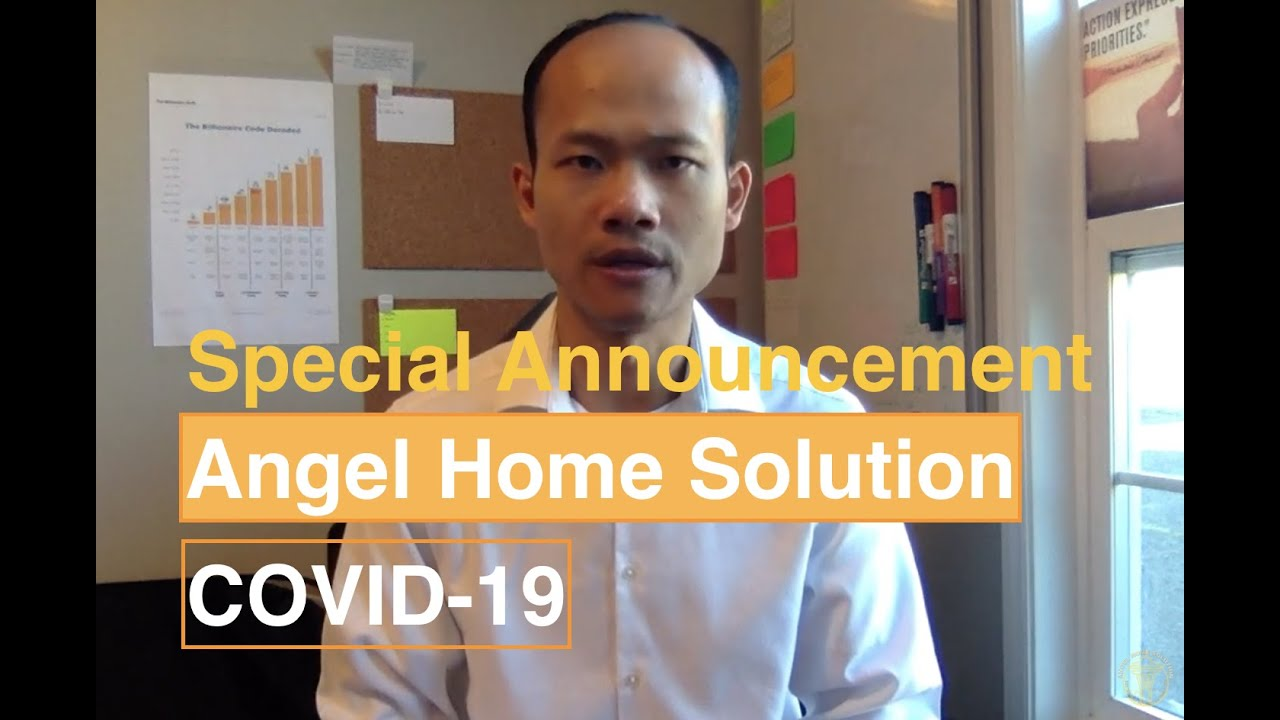 COVID19 Angel Home Solution CEO Announcement