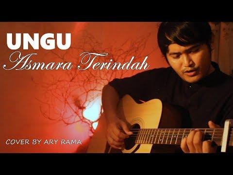UNGU - ASMARA TERINDAH (cover By Ary Rama)