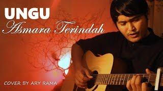 Download UNGU - ASMARA TERINDAH (cover by ary rama)