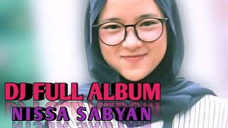 Dj SHOLAWAT FULL NISSA SBYAN (FULL BASS)